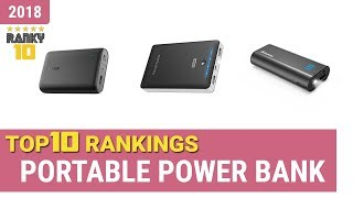 Best Portable Power Bank Top 10 Rankings, Review 2018 & Buying Guide