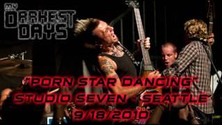 My Darkest Days - Porn Star Dancing Live Seattle, WA 9/18/2010