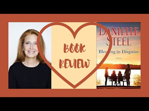 BOOK REVIEW | DANIELLE STEEL | BLESSING IN DISGUISE