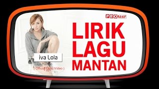 Iva Lola - Lagu Mantan (Official Lyric Video)
