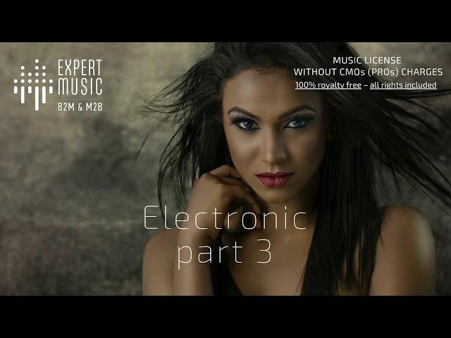 Electronic & Dance - part 3