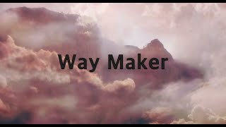 Leeland - Way Maĸer (1 hour)(Lyrics)