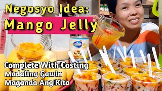Mango Jelly Dessert Pangnegosyo | Complete With Costing | Sideline And Homebased Business