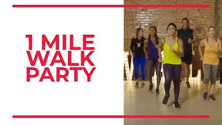 1 Mile Walk Party | Walk at Home | New Year 2019