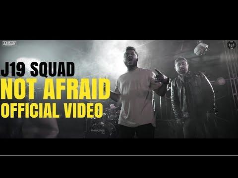 J19 SQUAD   NOT AFRAID   LATEST HINDI ROCK SONG 2018