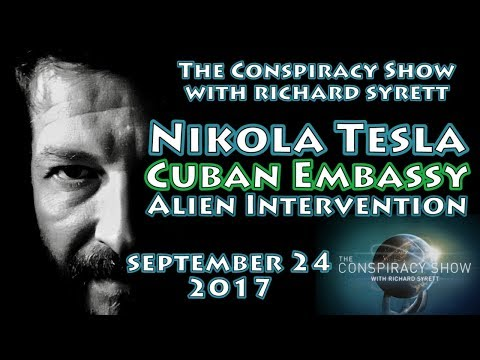 The Conspiracy Show LIVESTREAM | Sept 24, Nikola Tesla's Journal, Cuban Embassy, Alien Intervention?
