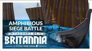 THRONES OF BRITANNIA - EPIC AMPHIBIOUS SIEGE BATTLE (Land/Naval Battle Gameplay - Gaels vs. Vikings)