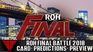 Video: ROH Final Battle 2018 Predictions, Picks, Full Card Preview From SRS