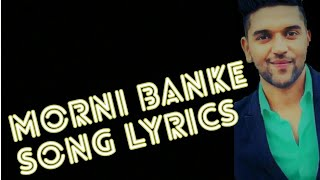 Gambar cover Morni banke lyrics song|Guru randhawa and Neha kakkar Morni banke song|Badhaai ho morni banke song