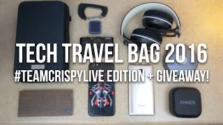 Tech Travel Bag 2016 #TeamCrispyLive Edition