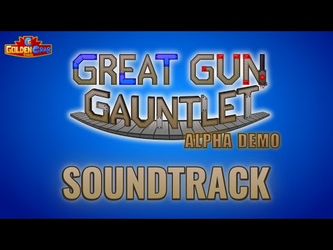 Great Gun Gauntlet Demo OST - Track 1 (Mixed Layers)