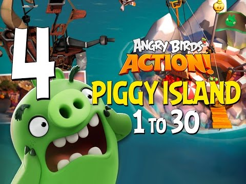 Angry Birds Action! Part 4 - Levels 1 to 30 - Piggy Island - Let's Play Android, iOS