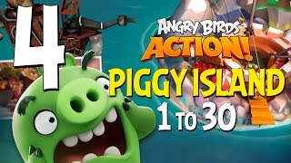 Angry Birds Action! Part 4 - Levels 1 to 30 - Piggy Island - Let