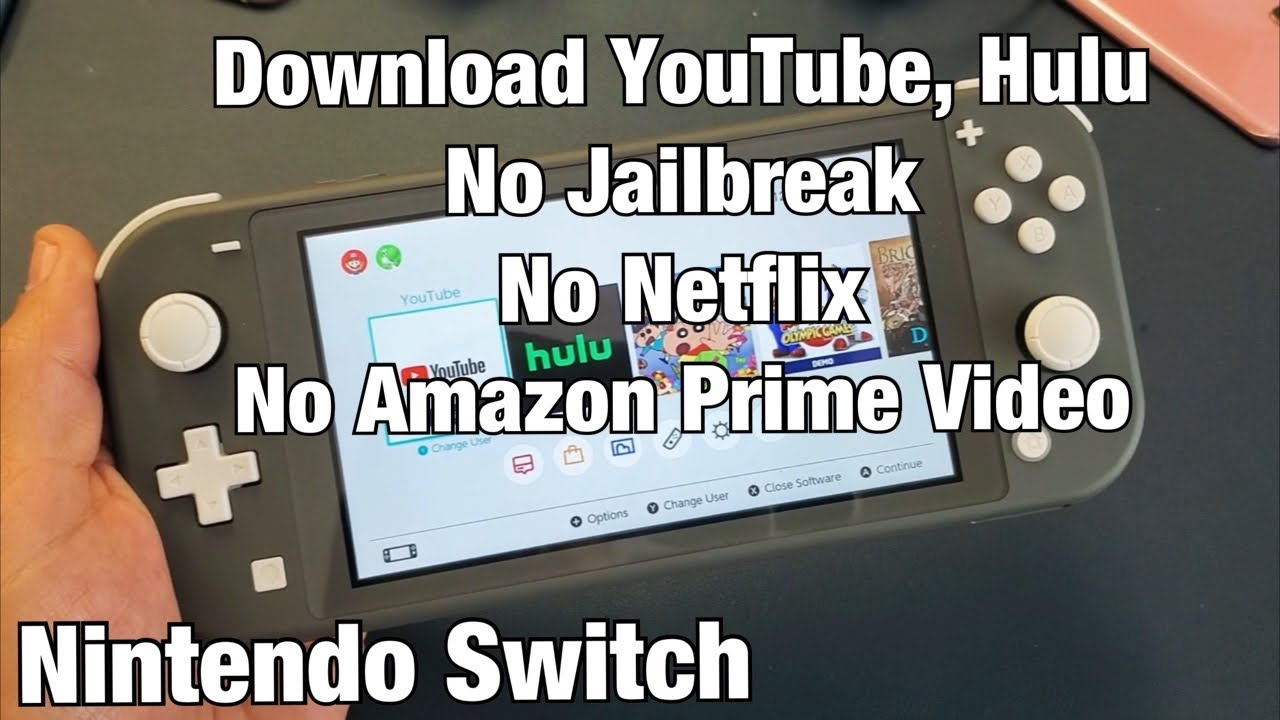 Nintendo Switch How To Download Install Youtube Hulu No Netflix Or Amazon Prim Video Youtube