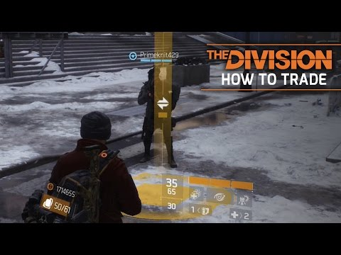The Division - How to Trade, Give & Share Weapons/Gears/Items/Loots (Quick Guide)