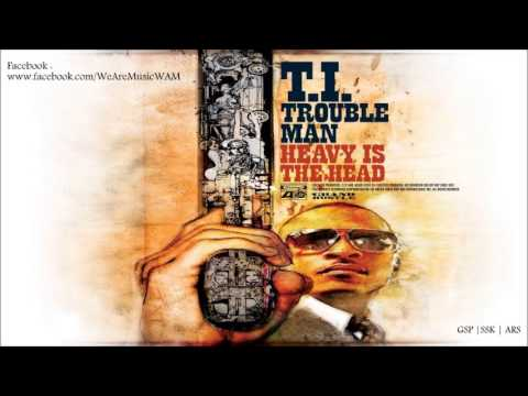 T.I Feat. Akon - Wonderful Life (Trouble Man: Heavy Is The Head)
