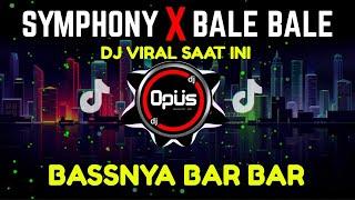 DJ SYMPHONY X BALE BALE REMIX FULL BASS TIK TOK VIRAL 2020