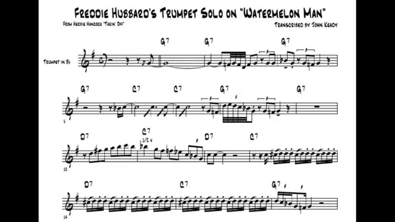 ♫♬ Freddie Hubbard - Watermelon Man [Transcribed Solo]