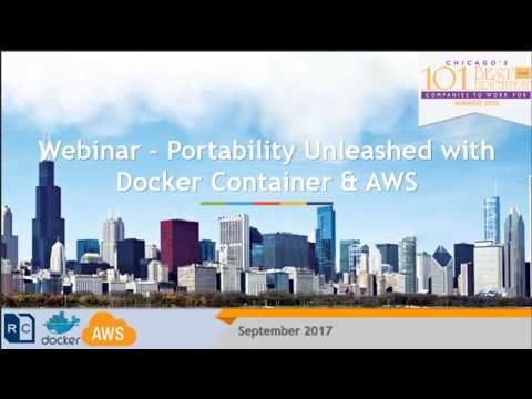 Portability Unleashed with Docker Container and AWS - Webcast
