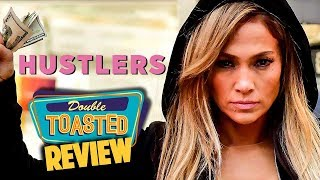 HUSTLERS MOVIE REVIEW - Double Toasted Reviews