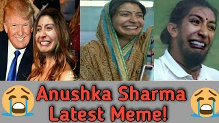 Anushka Sharma Latest Top 70 Meme 2018 | Sui Dhaga |