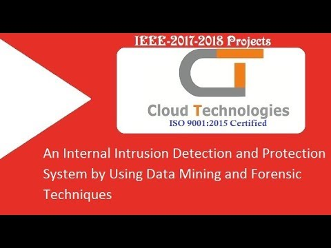 An Internal Intrusion Detection and Protection System by Using Data Mining and Forensic Techniques