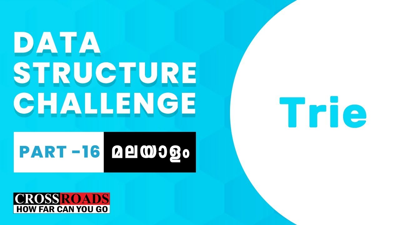 Part 16 | Trie in Malayalam | Data Structure Challenge