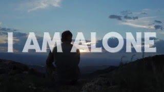 I Am Alone Official Teaser Trailer