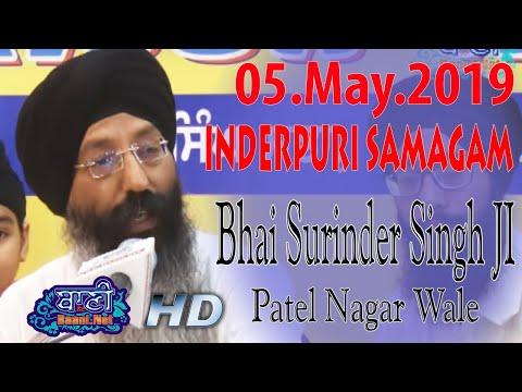 Salok-Mehla-9-Bhai-Surinder-Singh-Ji-Patel-Nagar-Wale-Inderpuri-Samagam-5-May-2019-Delhi