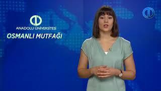 Osmanli MutfaĞi - Ünite 3 Konu Anlatımı 1