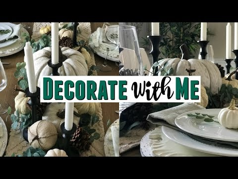 2019 Fall Decorate With Me | Fall Neutral Color Tablescape | Traditional Farmhouse |