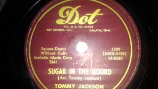 Tommy Jackson - Sugar in the Gourd