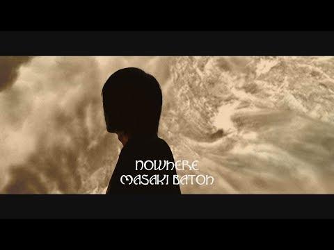 "Masaki Batoh ""Nowhere"" (Official Music Video) Mp3"