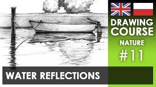 Drawing tutorial - Water reflections | Kurs rysunku - Odbicia w wodzie [S02E11 ENG/PL]