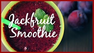 Jackfruit Smoothie Recipe - Chef Vicky Ratnani | Healthy Fruit Smoothie  | Indian Food Recipes