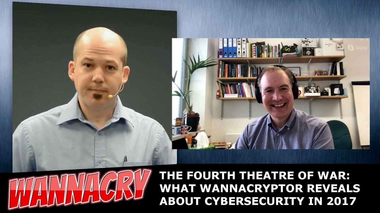 WannaCry - The Fourth Theatre of War: What WannaCryptor Reveals About Cybersecurity in 2017