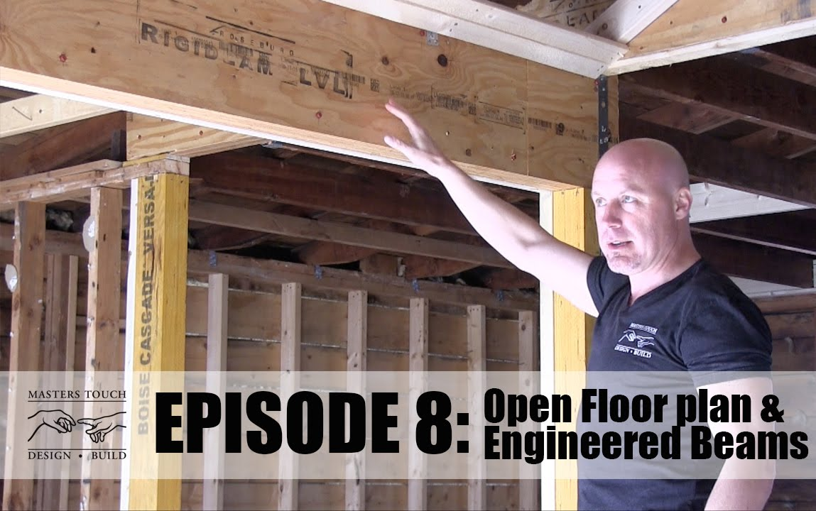 Home Remodel Open Floor Concept Framing And Engineered
