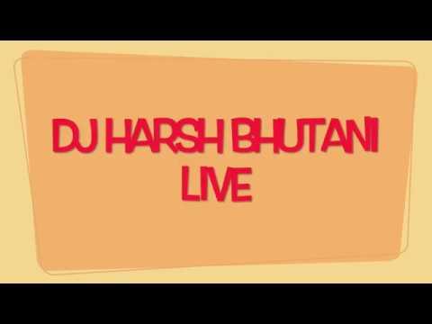 DJ HARSH BHUTANI LIVE @ SPICE TERRACE -J W MARRIOTT -BANGALORE (AFTER MOVIE )