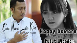 Cinta Nama Lain Kita - Happy Asmara Feat Putut Widodo (PW) | Official music video