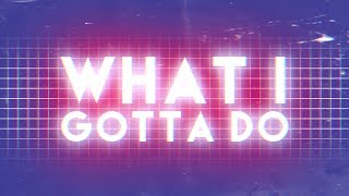bianca ryan what i gotta do official lyric video