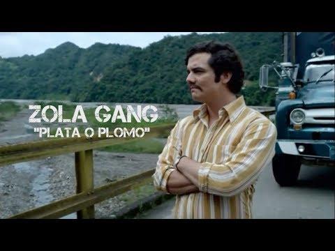 Zola Gang - Plata o plomo