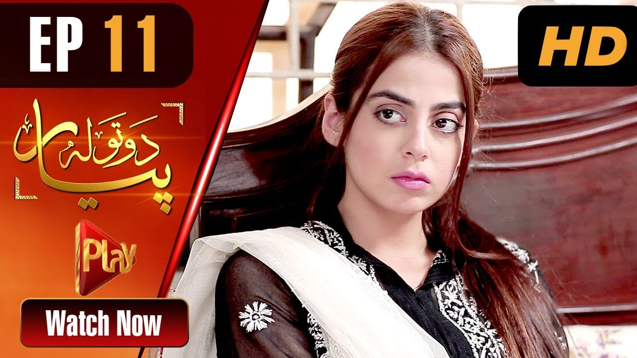 Do Tola Pyar - Episode 11 Play Tv Mar 29