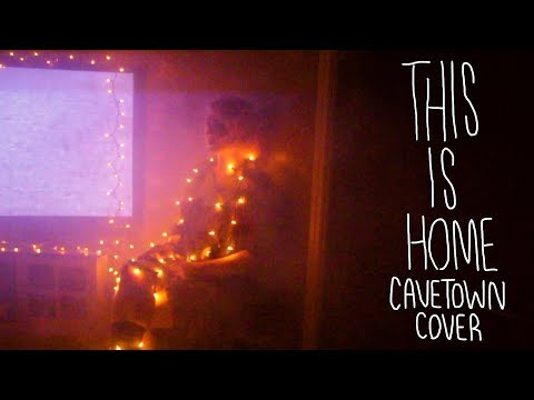 This Is Home (Cavetown Cover)