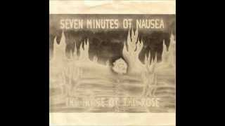 Seven Minutes of Nausea - The Noise of The Rose (1991) - Side B