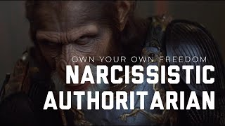 Narcissistic Authoritarian: The