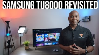 Samsung TU8000 Crystal 4K UHD TV REVISITED