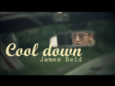 COOL DOWN - James Reid (Lyrics)