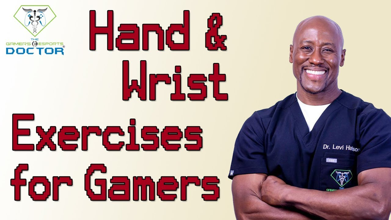 Hand + Wrist Exercises For Gamers