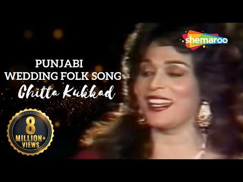 Chitta Kukkad - Musarrat Nazir - Punjabi Wedding Folk Song