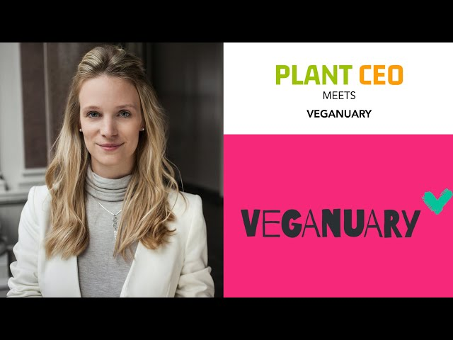 PLANT CEO #27 - Veganuary helping transition to a healthier diet